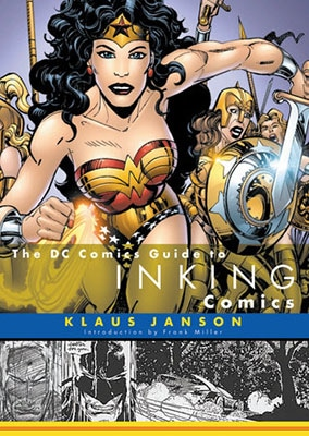 The DC Comics Guide to Inking Comics by Klaus Janson