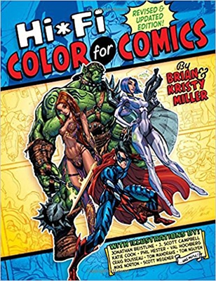 Hi-Fi Color for Comics by Brian Miller and Kristy Miller